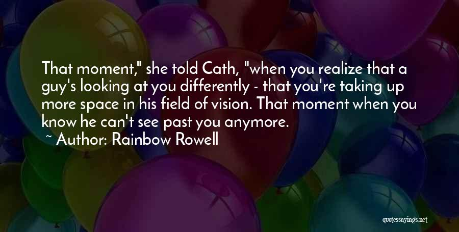 When He's Looking At You Quotes By Rainbow Rowell
