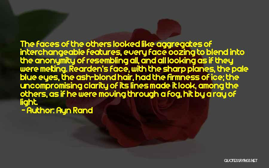When I Look Into Your Blue Eyes Quotes By Ayn Rand