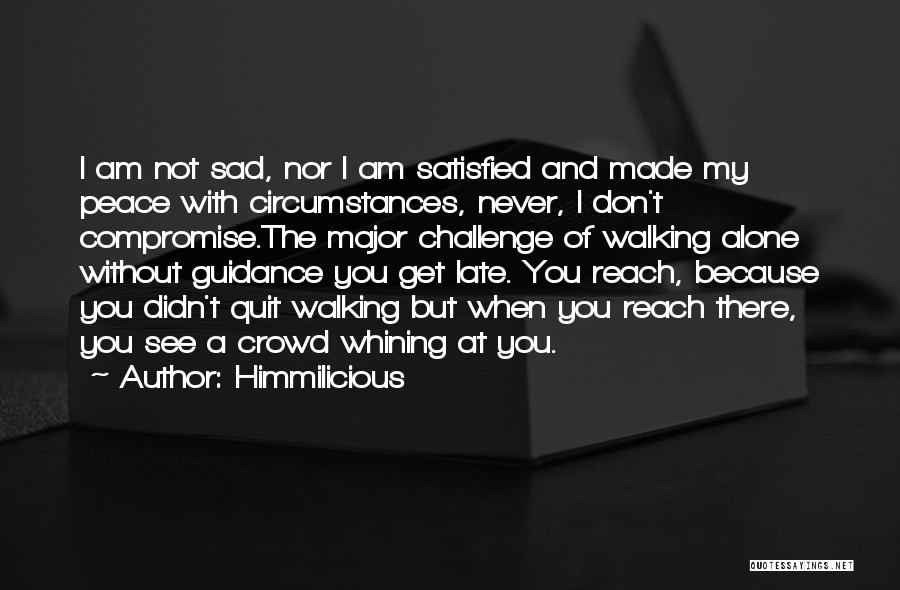 When I See You Sad Quotes By Himmilicious