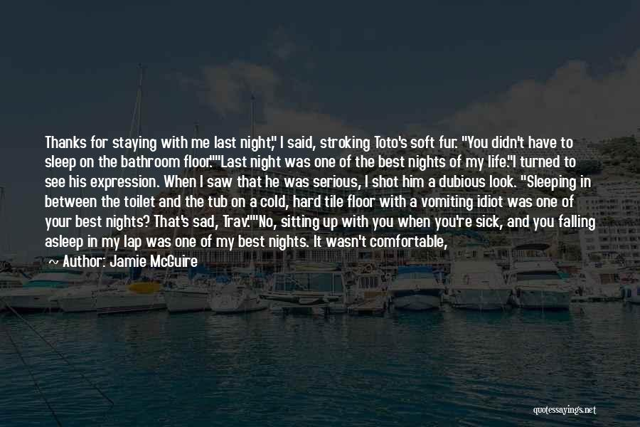 When I See You Sad Quotes By Jamie McGuire