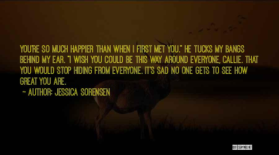 When I See You Sad Quotes By Jessica Sorensen