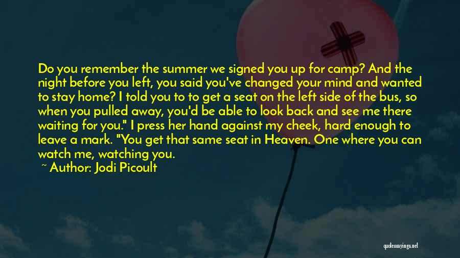 When I See You Sad Quotes By Jodi Picoult