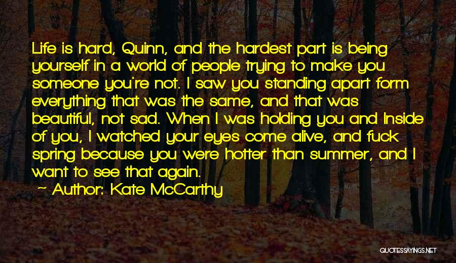 When I See You Sad Quotes By Kate McCarthy