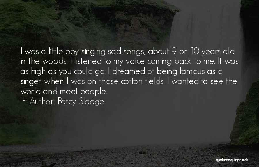 When I See You Sad Quotes By Percy Sledge