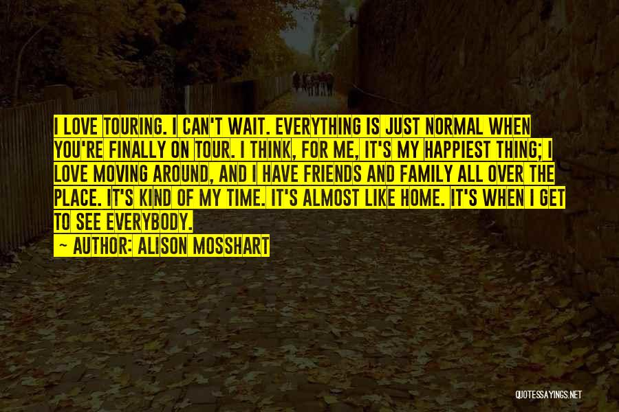 When I Think Of You Love Quotes By Alison Mosshart
