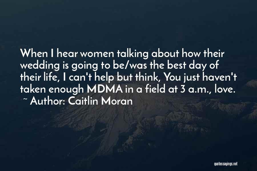 When I Think Of You Love Quotes By Caitlin Moran