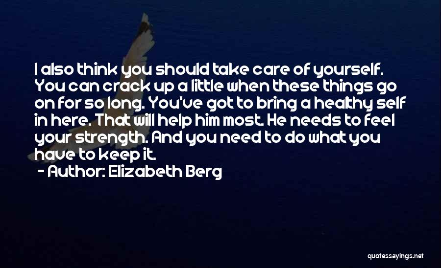 When I Think Of You Love Quotes By Elizabeth Berg