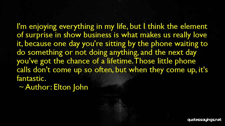 When I Think Of You Love Quotes By Elton John
