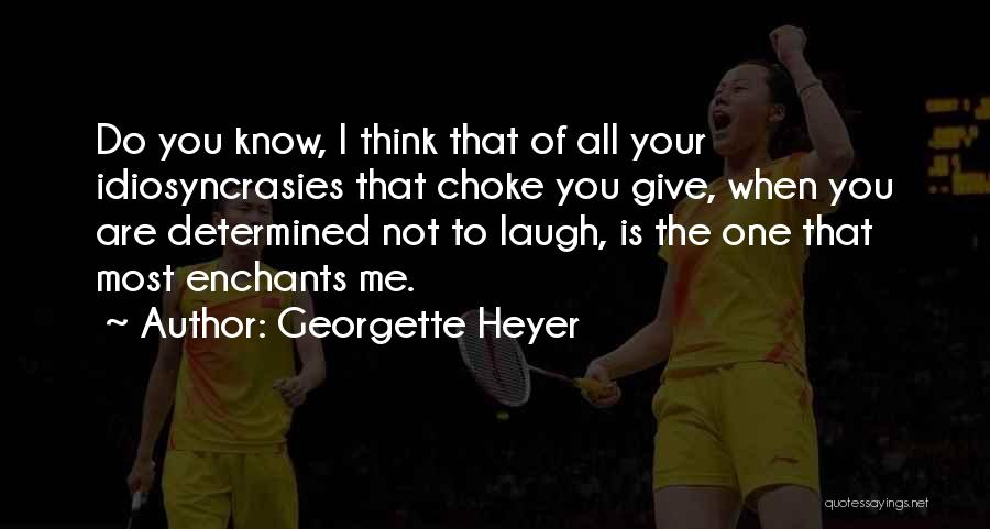 When I Think Of You Love Quotes By Georgette Heyer
