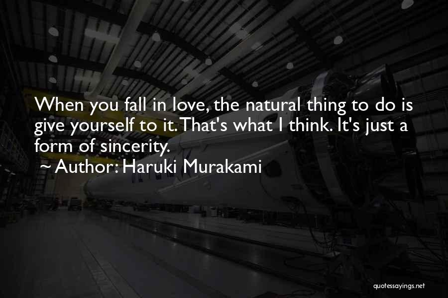 When I Think Of You Love Quotes By Haruki Murakami