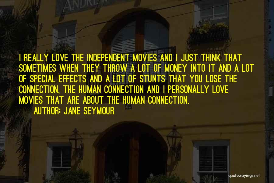 When I Think Of You Love Quotes By Jane Seymour