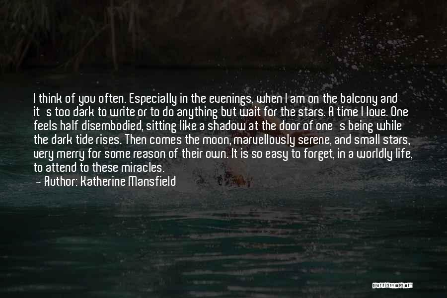 When I Think Of You Love Quotes By Katherine Mansfield