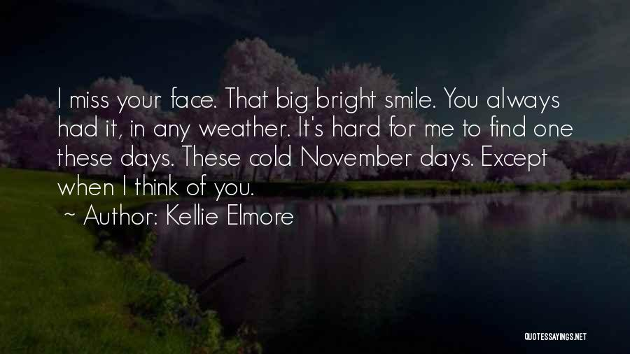 When I Think Of You Love Quotes By Kellie Elmore
