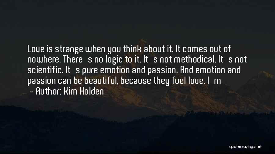 When I Think Of You Love Quotes By Kim Holden