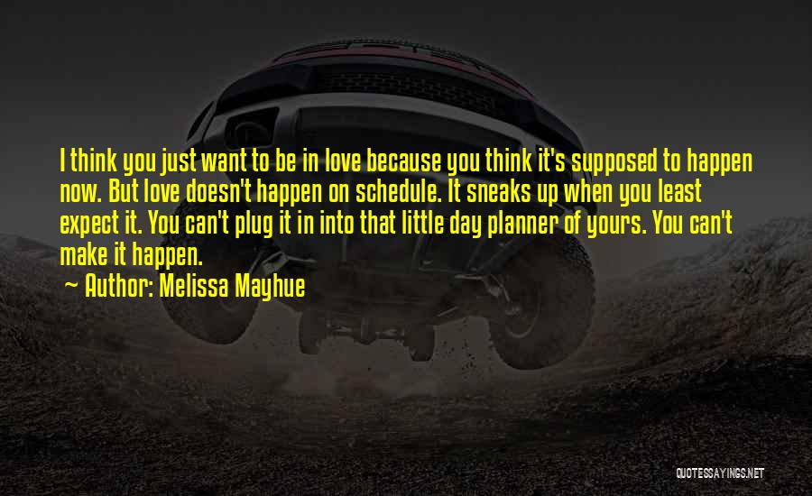 When I Think Of You Love Quotes By Melissa Mayhue