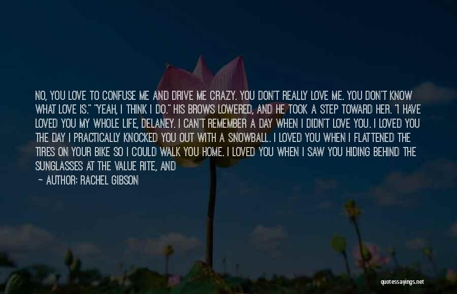 When I Think Of You Love Quotes By Rachel Gibson