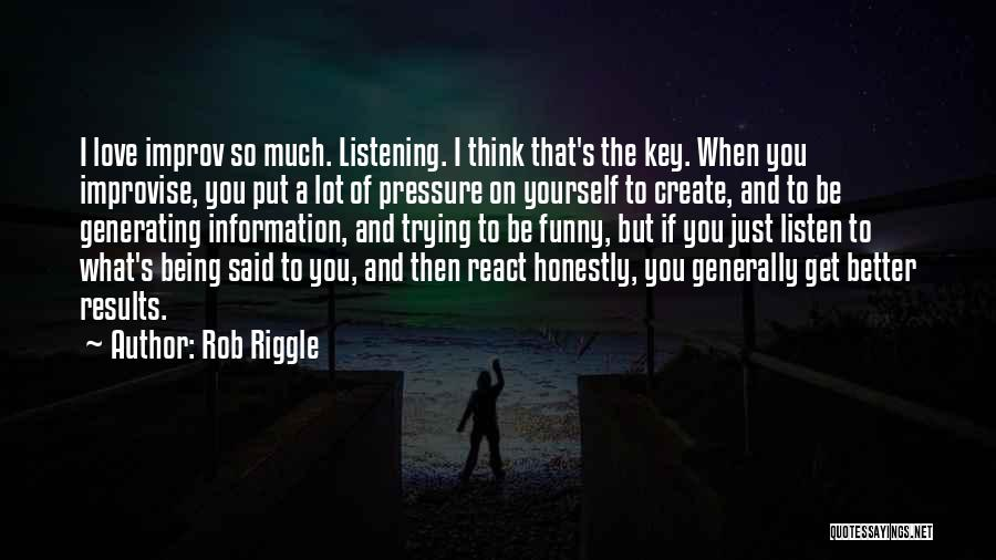 When I Think Of You Love Quotes By Rob Riggle