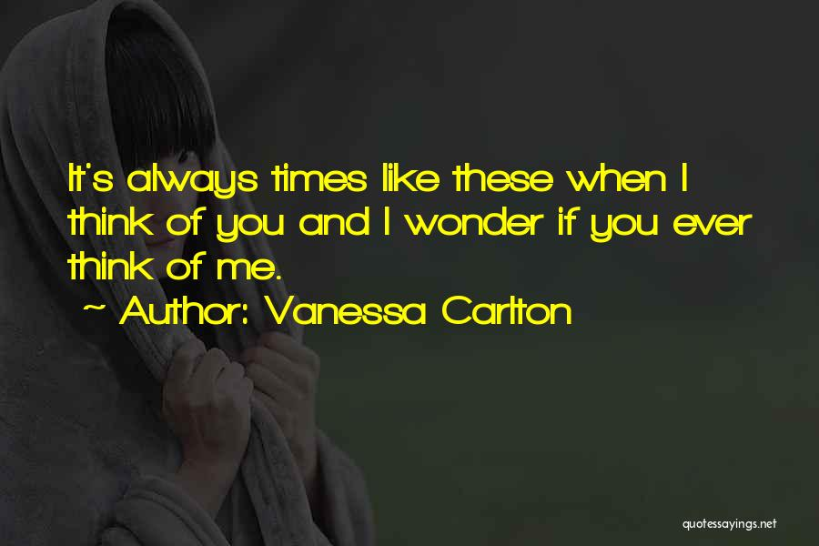When I Think Of You Love Quotes By Vanessa Carlton