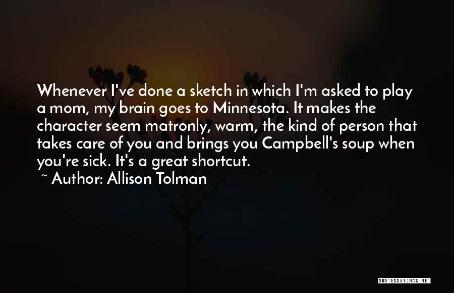 When I'm Sick Quotes By Allison Tolman