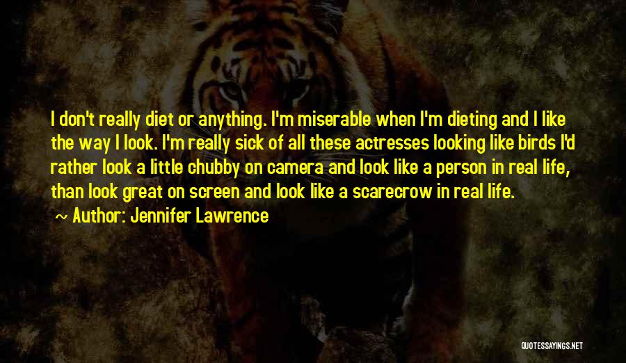 When I'm Sick Quotes By Jennifer Lawrence