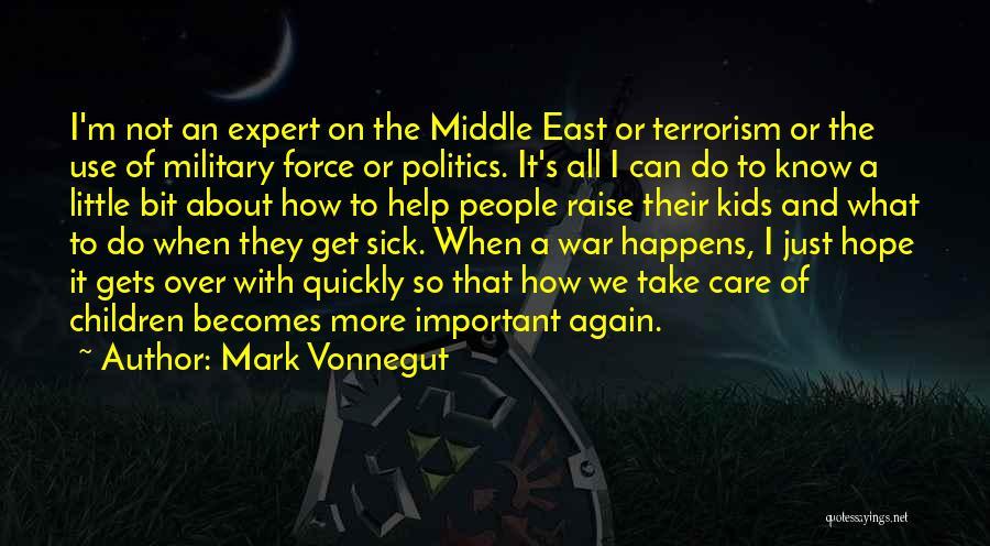 When I'm Sick Quotes By Mark Vonnegut