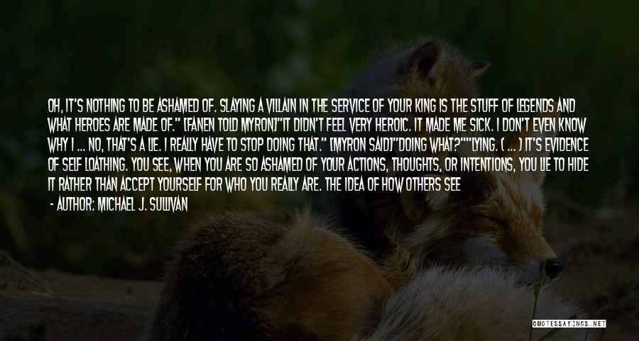 When I'm Sick Quotes By Michael J. Sullivan