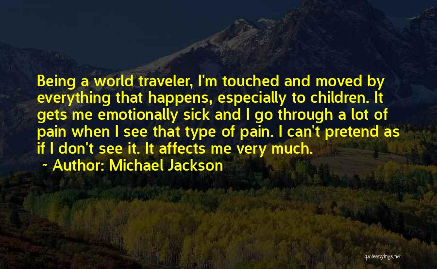 When I'm Sick Quotes By Michael Jackson