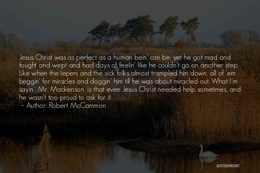 When I'm Sick Quotes By Robert McCammon