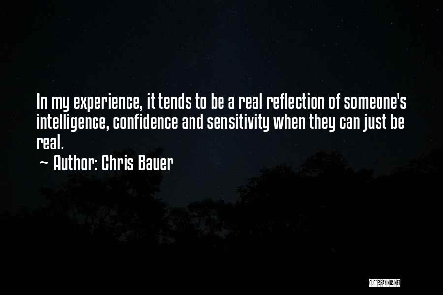 When It's Real Quotes By Chris Bauer