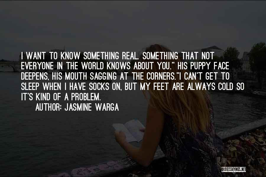 When It's Real Quotes By Jasmine Warga