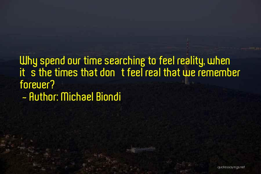 When It's Real Quotes By Michael Biondi