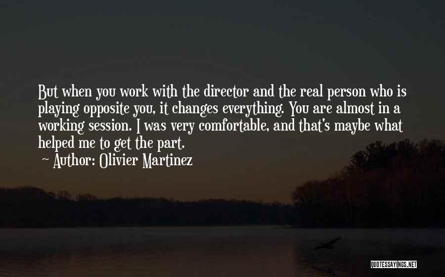 When It's Real Quotes By Olivier Martinez
