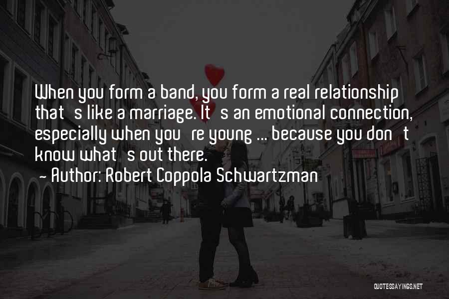 When It's Real Quotes By Robert Coppola Schwartzman