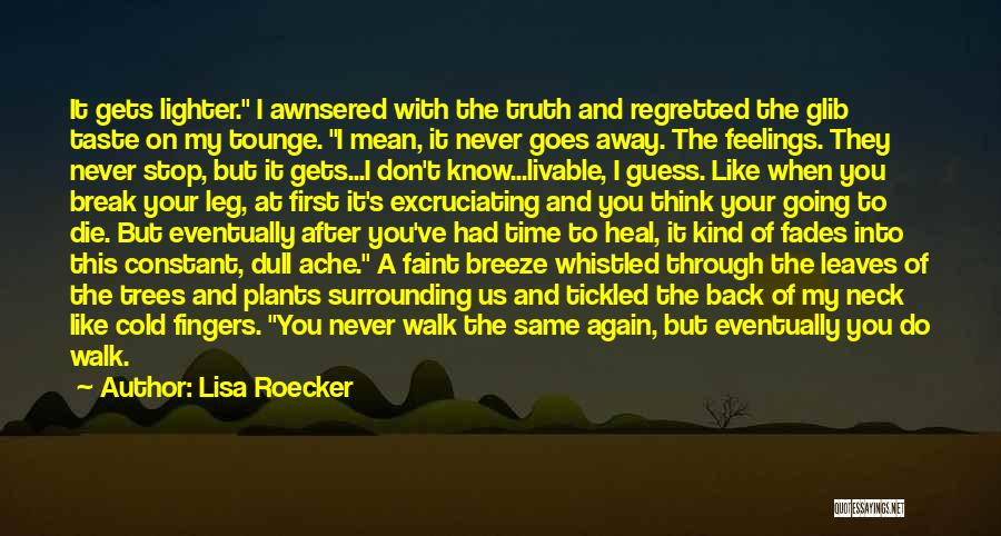 When It's Time To Walk Away Quotes By Lisa Roecker