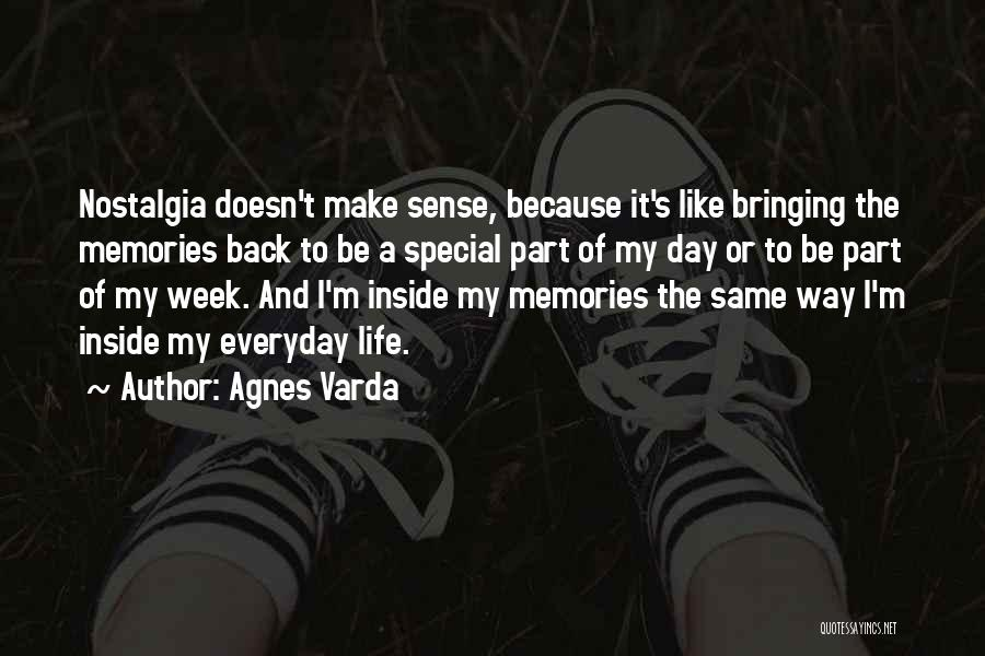 When Life Doesn't Make Sense Quotes By Agnes Varda