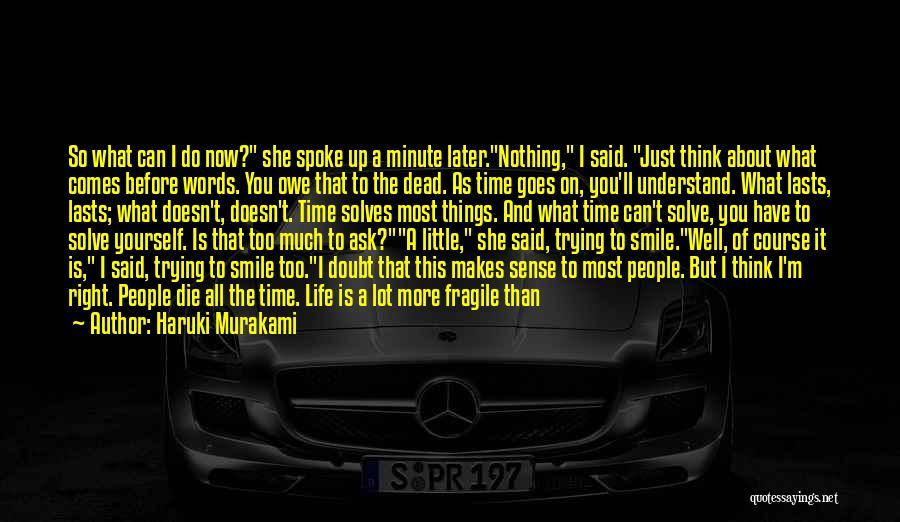 When Life Doesn't Make Sense Quotes By Haruki Murakami