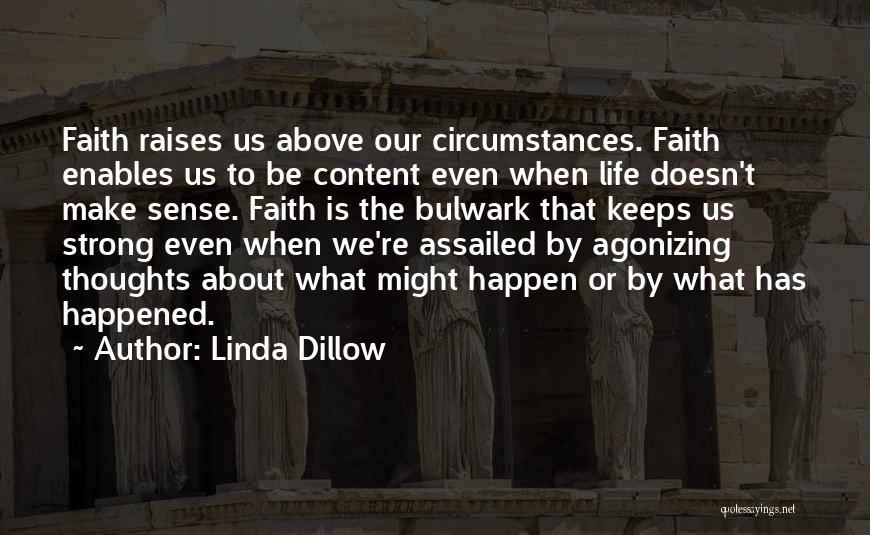 When Life Doesn't Make Sense Quotes By Linda Dillow