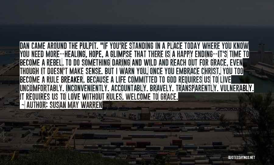 When Life Doesn't Make Sense Quotes By Susan May Warren