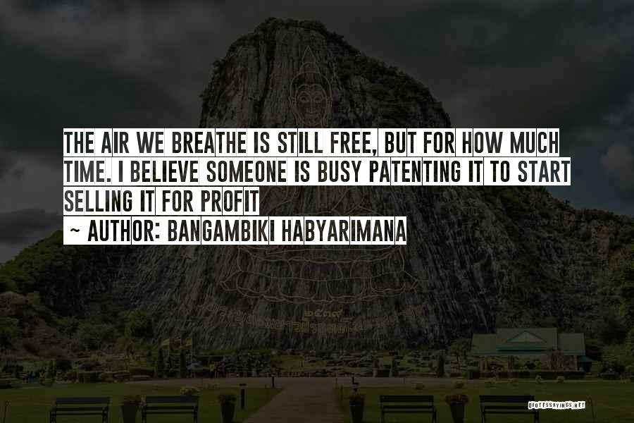 When Life Gets Busy Quotes By Bangambiki Habyarimana