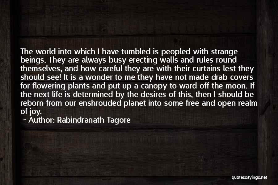 When Life Gets Busy Quotes By Rabindranath Tagore