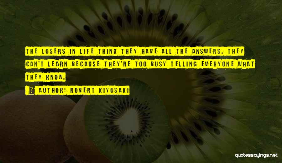 When Life Gets Busy Quotes By Robert Kiyosaki