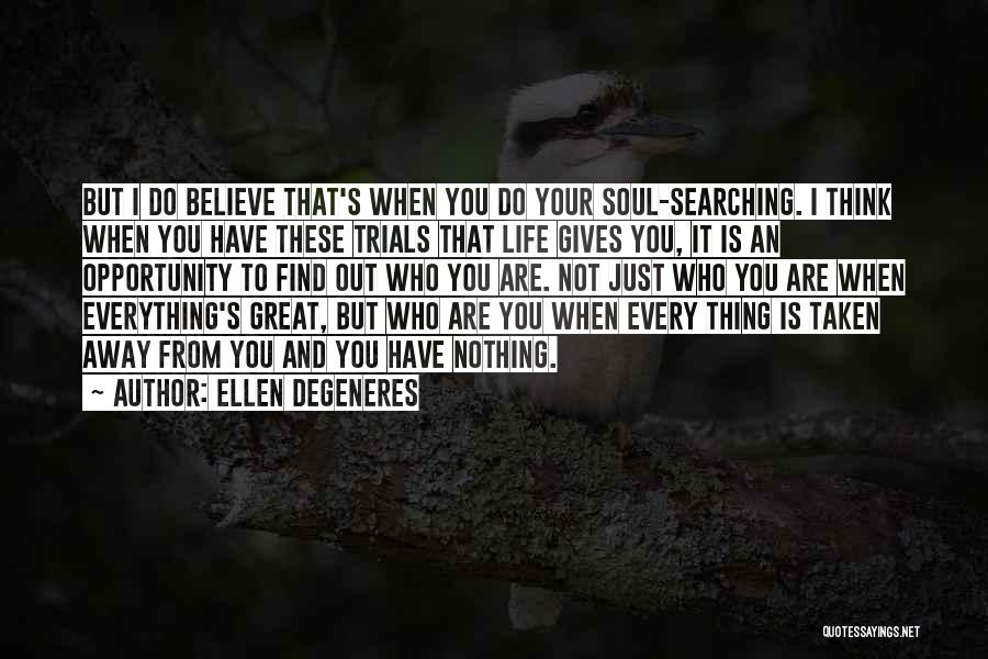 When Life Gives Quotes By Ellen DeGeneres