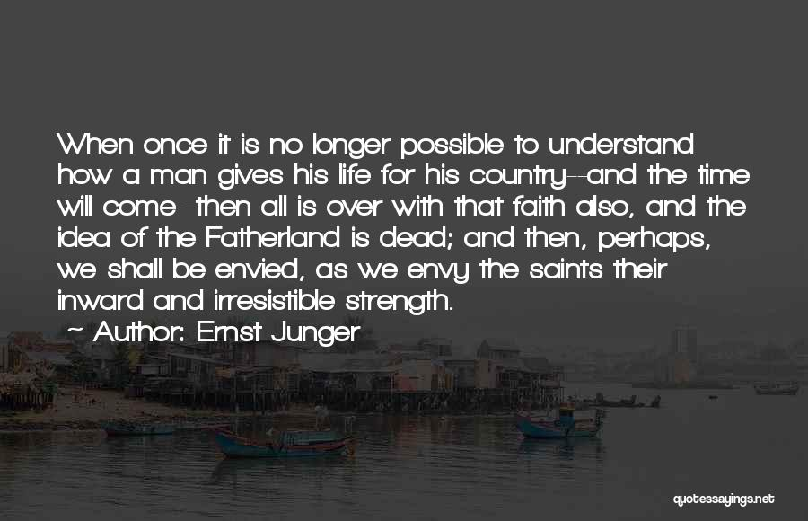 When Life Gives Quotes By Ernst Junger