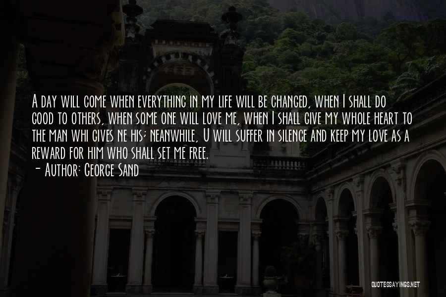 When Life Gives Quotes By George Sand
