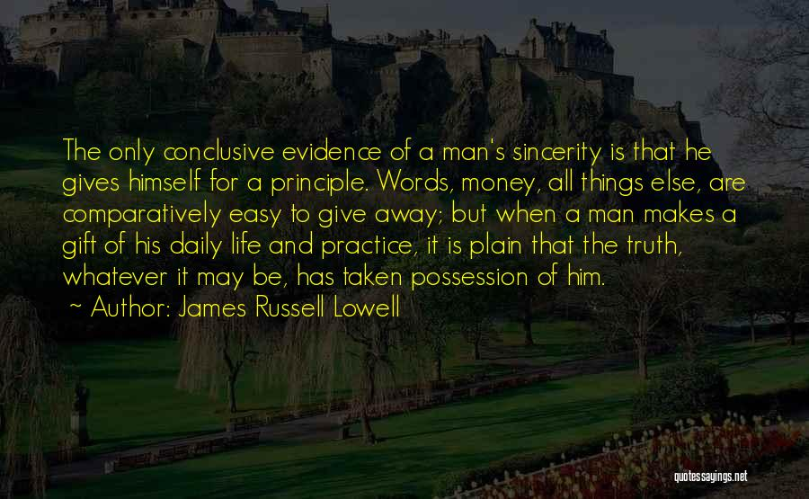 When Life Gives Quotes By James Russell Lowell