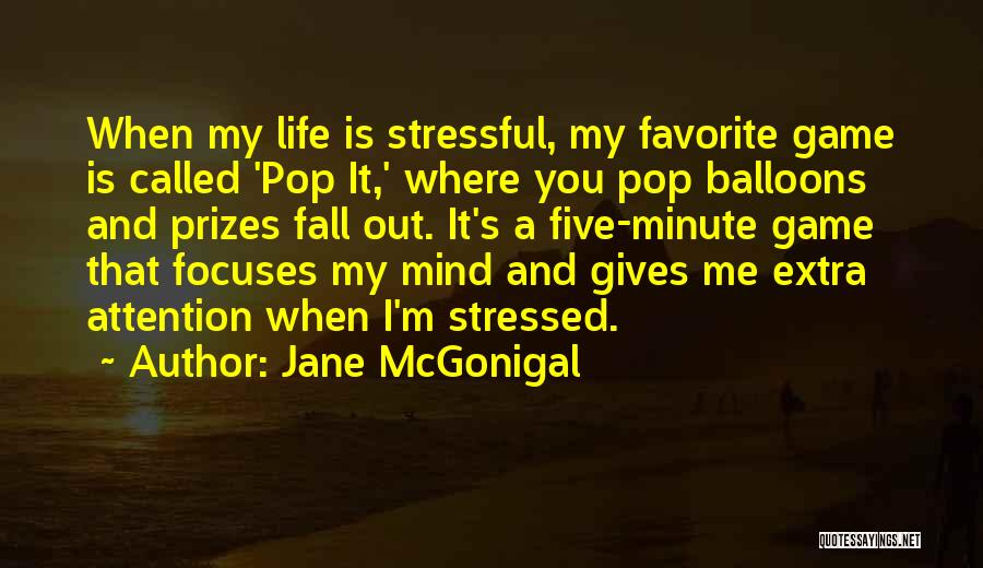 When Life Gives Quotes By Jane McGonigal