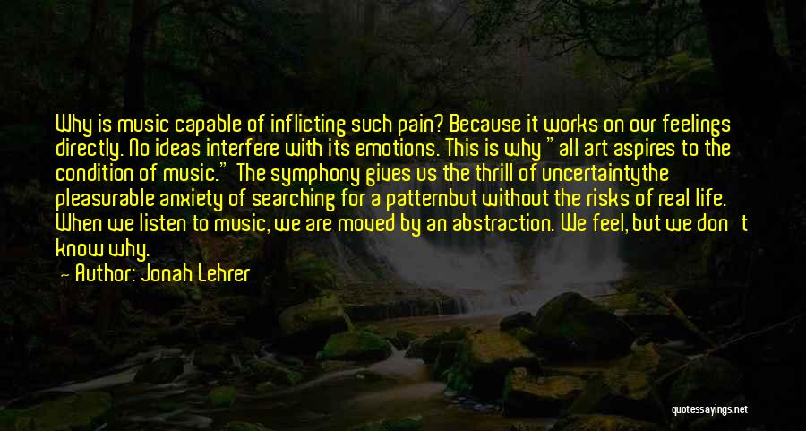 When Life Gives Quotes By Jonah Lehrer