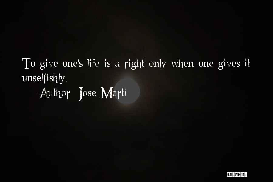 When Life Gives Quotes By Jose Marti