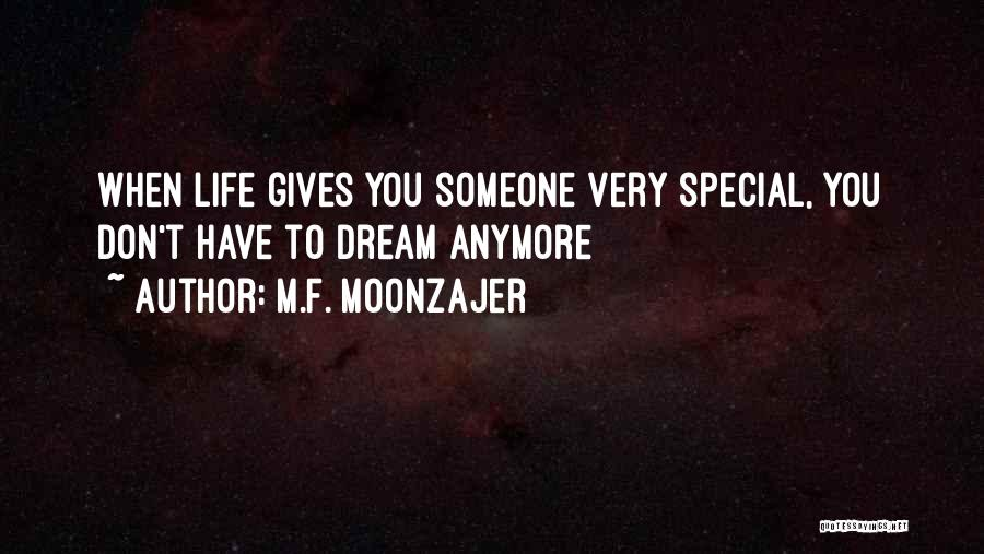 When Life Gives Quotes By M.F. Moonzajer