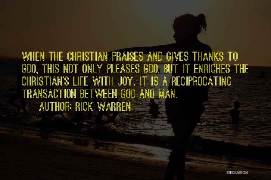 When Life Gives Quotes By Rick Warren